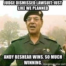 Baghdad Bob - Judge Dismissed Lawsuit. Just like we planned andy Beshear wins. so much winning.