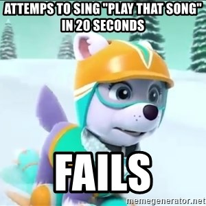 """Bad Luck Everest  - Attemps to sing """"Play that song"""" in 20 seconds Fails"""