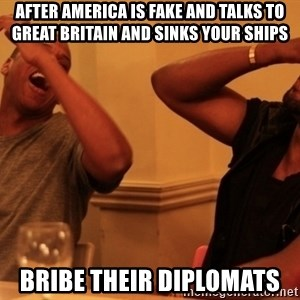 Jay-Z & Kanye Laughing - After America is fake and talks to great britain and sinks your ships  bribe their diplomats