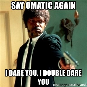 Jules Say What Again - Say omatic again I dare you, I double dare you