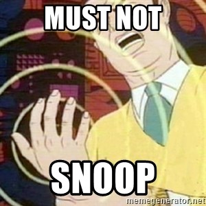 must not fap - Must not Snoop