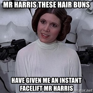 princess leia - Mr harris these Hair buns Have given me an instant facelift mr harris