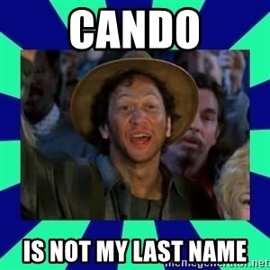 You can do it! - cando is not my last name