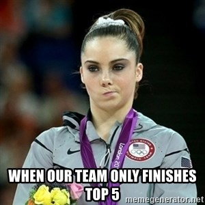 Not Impressed McKayla - When our team only finishes top 5