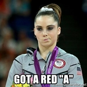 "Not Impressed McKayla - Got a Red ""A"""