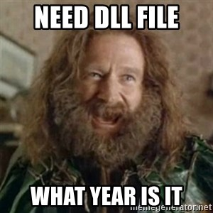 What Year - NEED DLL FILE WHAT YEAR IS IT