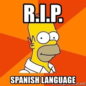 Homer Advice - R.I.P. SPANISH LANGUAGE
