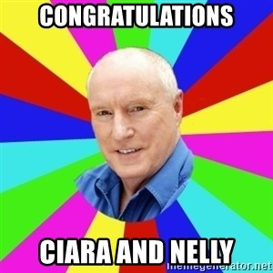 Alf Stewart - Congratulations Ciara and nelly