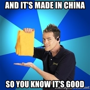Shamwow Guy - And IT'S MADE IN CHINA SO YOU KNOW IT'S GOOD