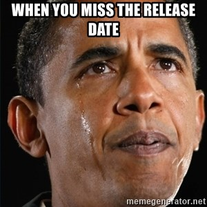 Obama Crying - when you miss the release date