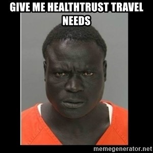 scary black man - Give me healthtrust travel needs