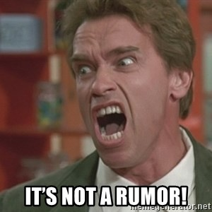 Arnold - It's nOt a rumor!
