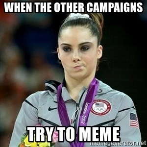 Not Impressed McKayla - When the other campaigns  try to meme