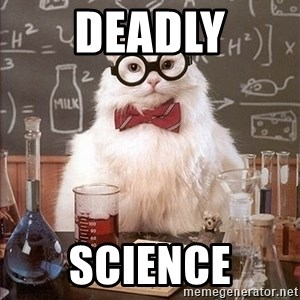 Science Cat - DEADLY SCIENCE