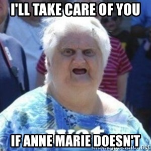 Fat Woman Wat - I'll take care of you if anne marie doesn't
