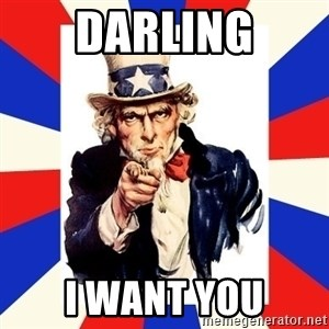 uncle sam i want you - Darling I want you