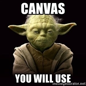 ProYodaAdvice - Canvas you will use