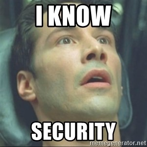 i know kung fu - i know security