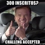 Barney Stinson - 300 inscritos? challeng accepted