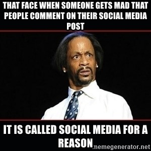 katt williams shocked - That face when someone gets mad that people comment on their social media post It is called social media for a reason