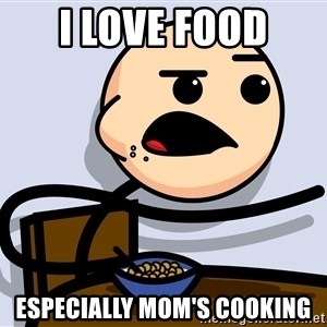 Kid Eating Cereal - I love Food ESPECIALLY mom's cooking