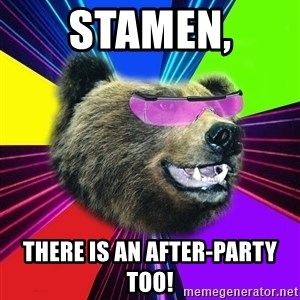 Party Bear - Stamen, There is an AFTER-PARTY too!
