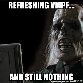 OP will surely deliver skeleton - Refreshing vmpf.... And still nothing