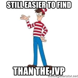 Where's Waldo - Still easier to find Than the JVP
