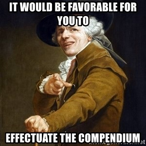 Joseph Ducreaux - It would be favorable for you to Effectuate the Compendium