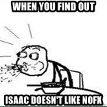 Cereal Guy Spit - when you find out isaac doesn't like nofx