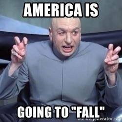 """titaniumsalute04  - america is going to """"fall"""""""