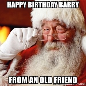 Capitalist Santa - Happy Birthday Barry From an old friend