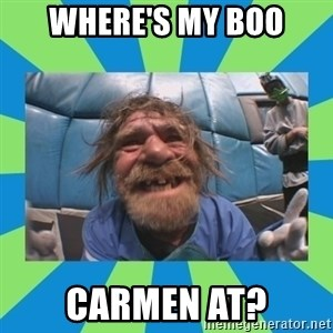 hurting henry - Where's My Boo Carmen AT?