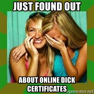 Laughing Girls  - Just found out  About Online dick certificates
