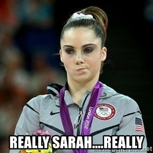 Not Impressed McKayla - really sarah....really