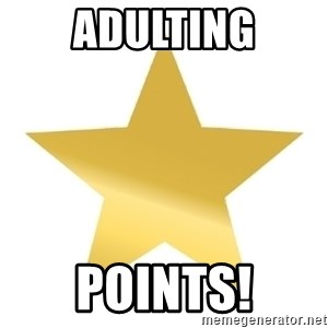 Gold Star Jimmy - Adulting Points!