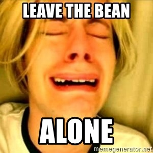 Leave Brittney Alone - LEAVE THE BEAN ALONE