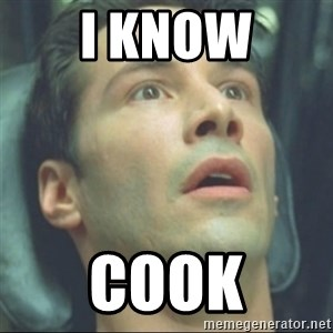 i know kung fu - I know Cook