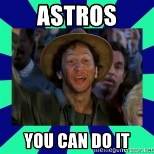 You can do it! - ASTROS You can Do it