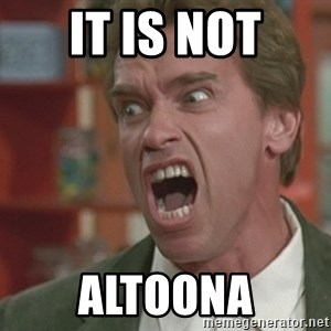Arnold - IT IS NOT ALTOONA