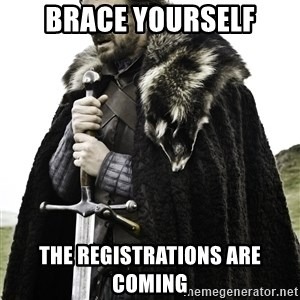 Ned Stark - brace yourself the registrations are coming