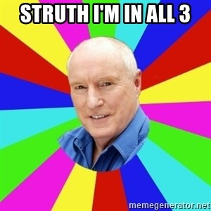 Alf Stewart - Struth I'm in All 3