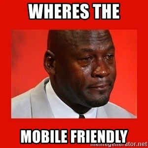 crying michael jordan - wheres the mobile friendly
