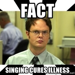 Dwight from the Office - FACT Singing cures illness