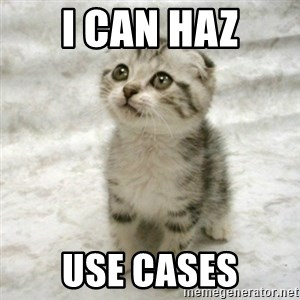 Can haz cat - I Can Haz Use Cases