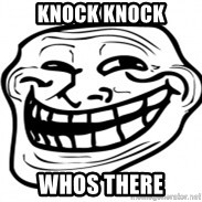 Troll Face in RUSSIA! - knock knock whos there