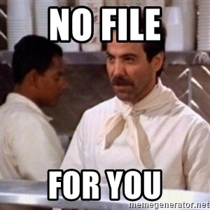 No Soup for You - No file for you