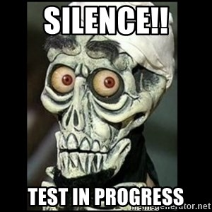 Achmed the dead terrorist - SILENCE!! Test in progress