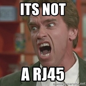 Arnold - ITS NOT A RJ45