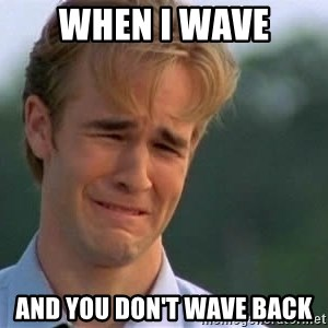 James Van Der Beek - When I wave and you don't wave back